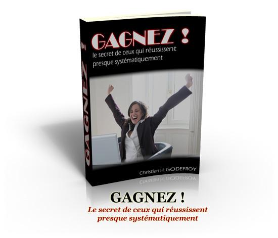 livre gagnez 2 Le Secret pour Gagner